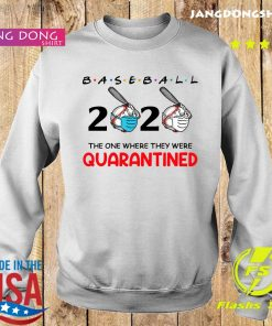 Baseball 2020 the one where they were quarantined s Sweater