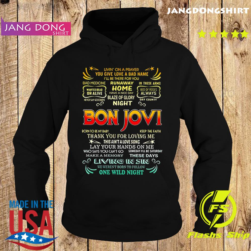 Bon Jovi livin' on a prayer you give love a bad name s Hoodie