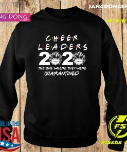 Cheerleaders 2020 the one where they were quarantined s Sweater