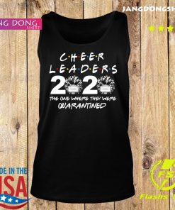 Cheerleaders 2020 the one where they were quarantined s Tank top