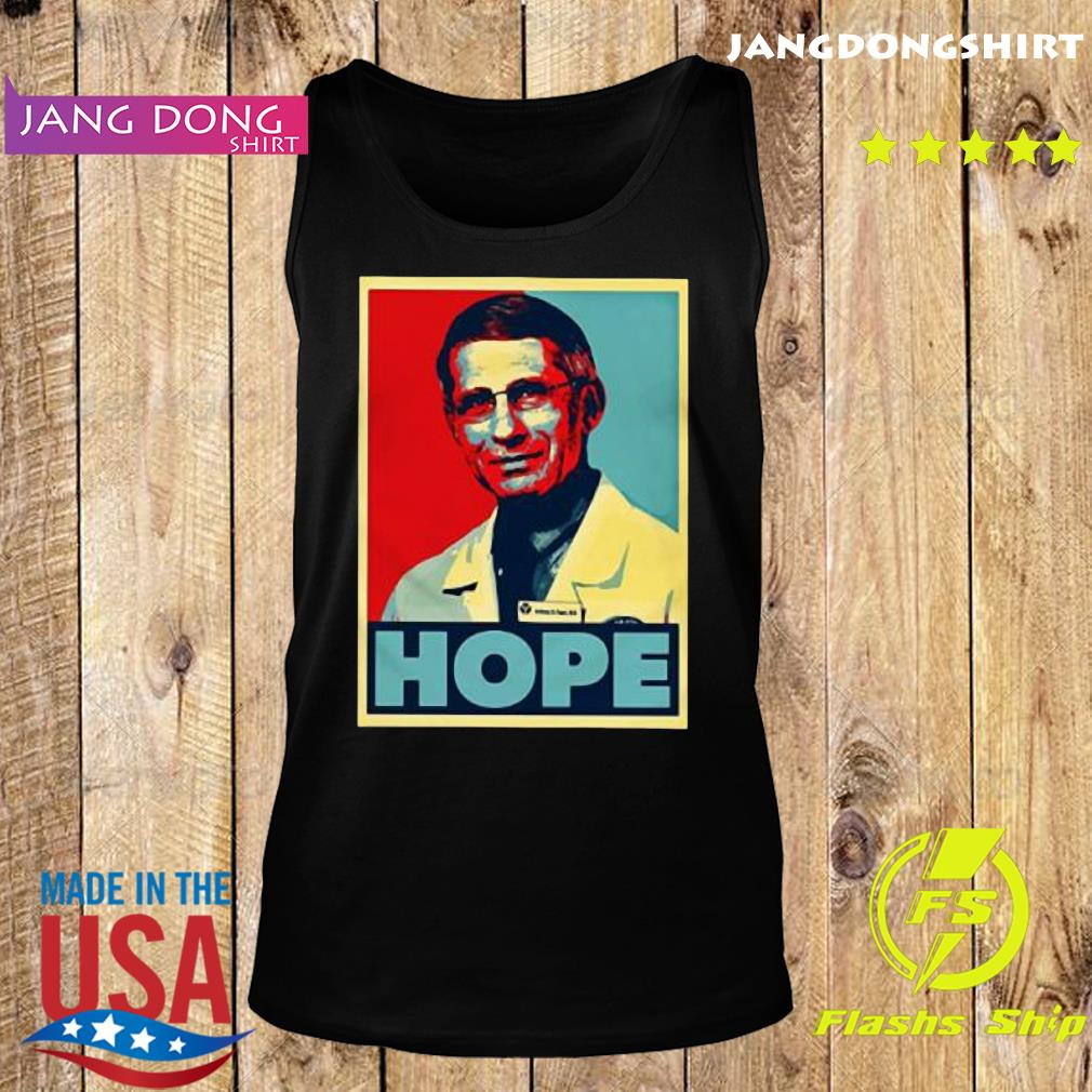Dr Anthony Fauci Hope s Tank top