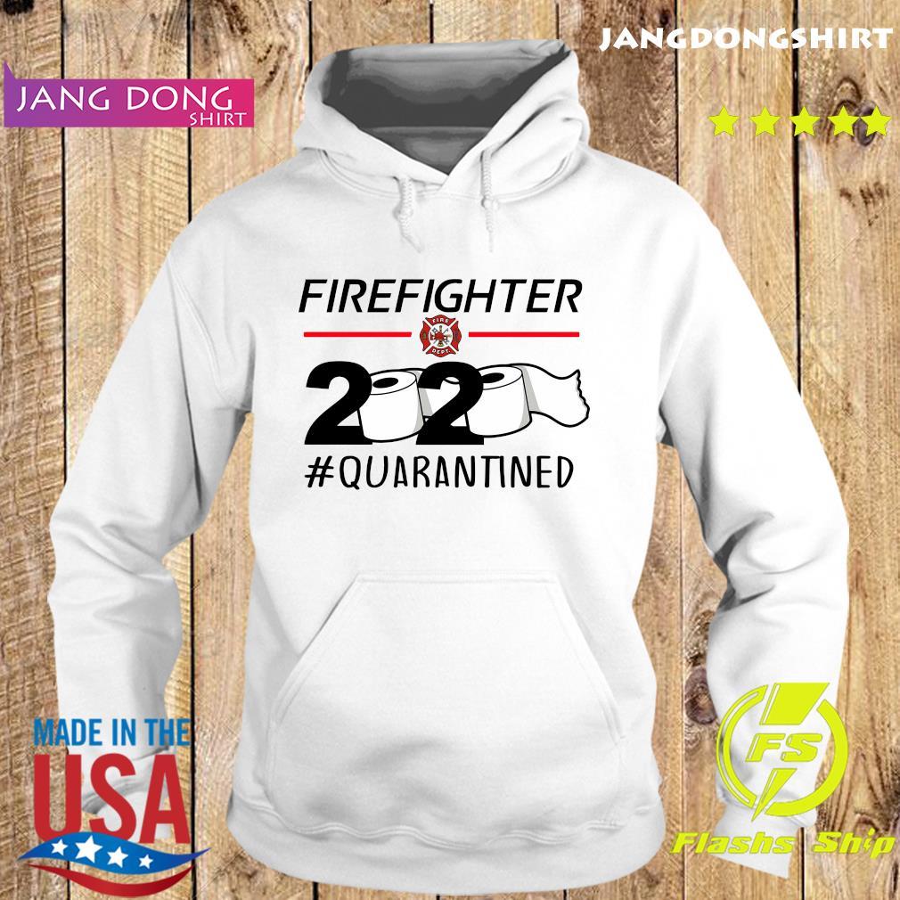 Fireghter 2020 quarantine s Hoodie