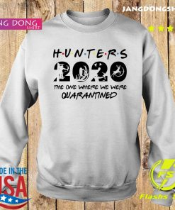 Hunter 2020 the one where we were quarantined s Sweater