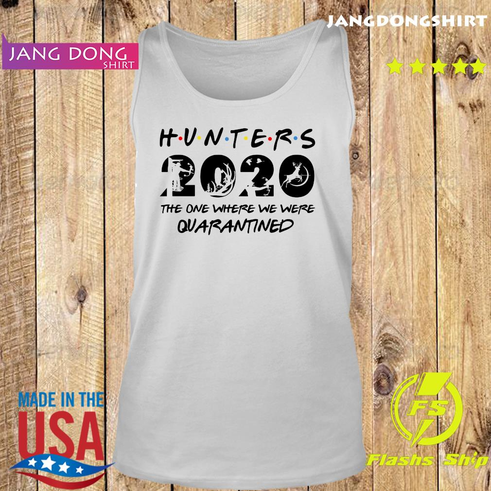 Hunter 2020 the one where we were quarantined s Tank top
