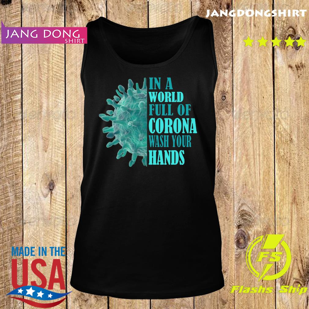 In a world full of corona wash your hands s Tank top