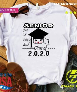 Senior Class Of 2020 Toilet Paper Is Getting Real Shirt
