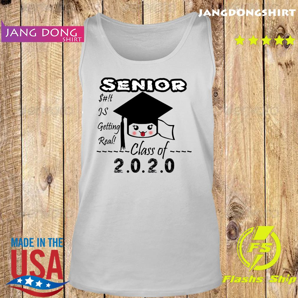 Senior Class Of 2020 Toilet Paper Is Getting Real Shirt Tank top