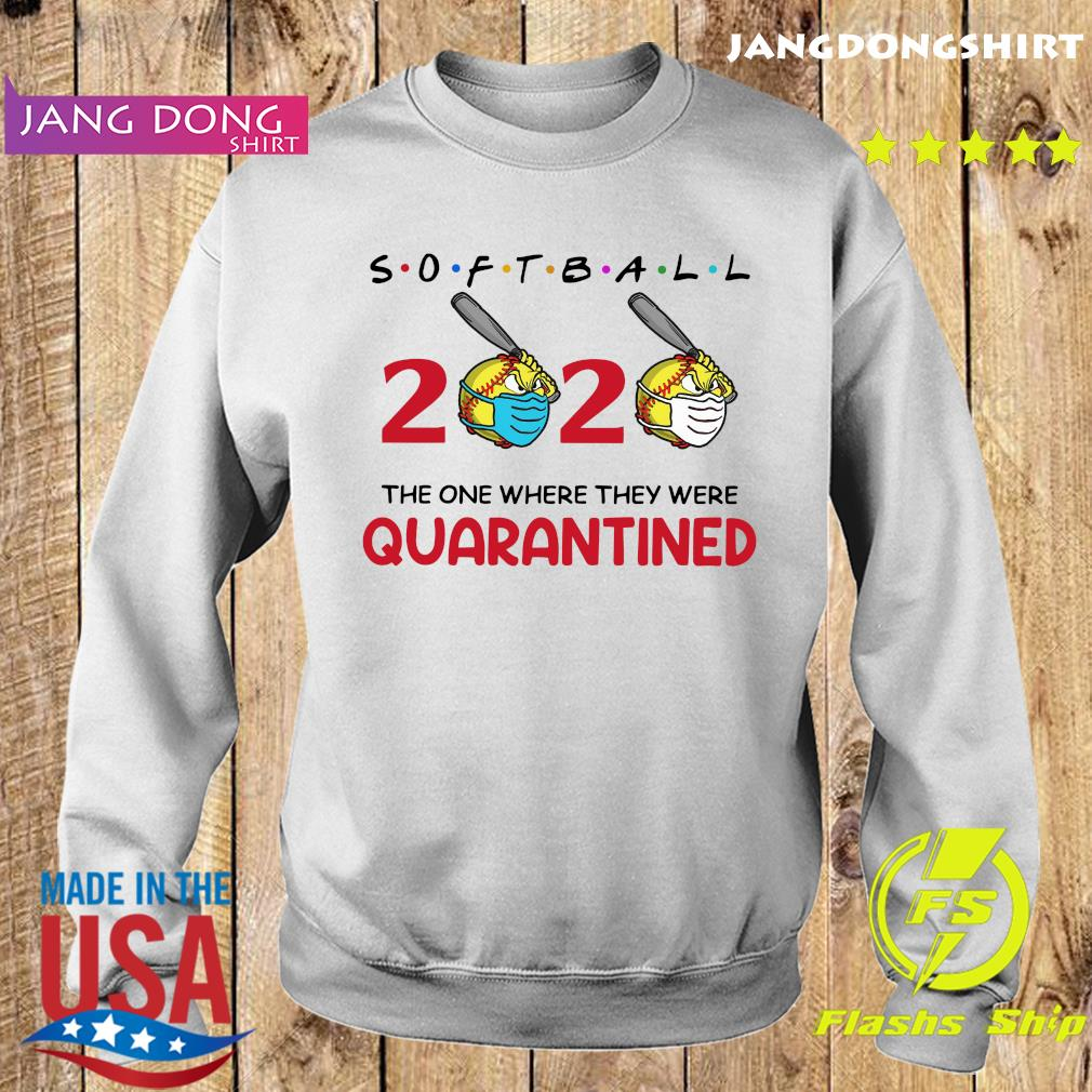 Softball 2020 the one where they were quarantined s Sweater