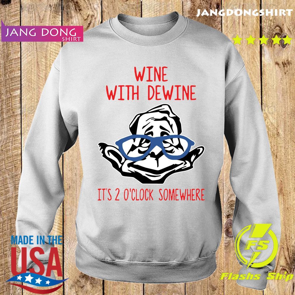 Wine With Dewine It's 2 O'Clock Somewhere T-Shirt Sweater