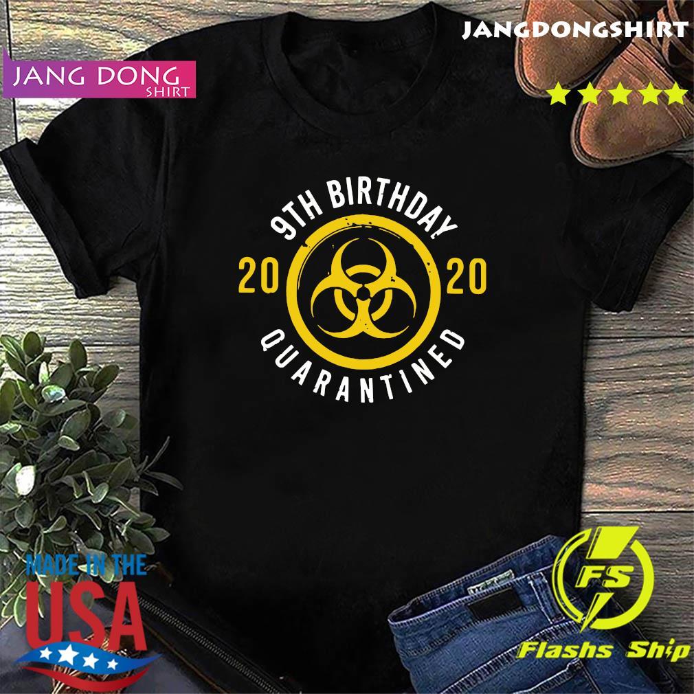 9th Birthday 2020 Quarantined Shirt