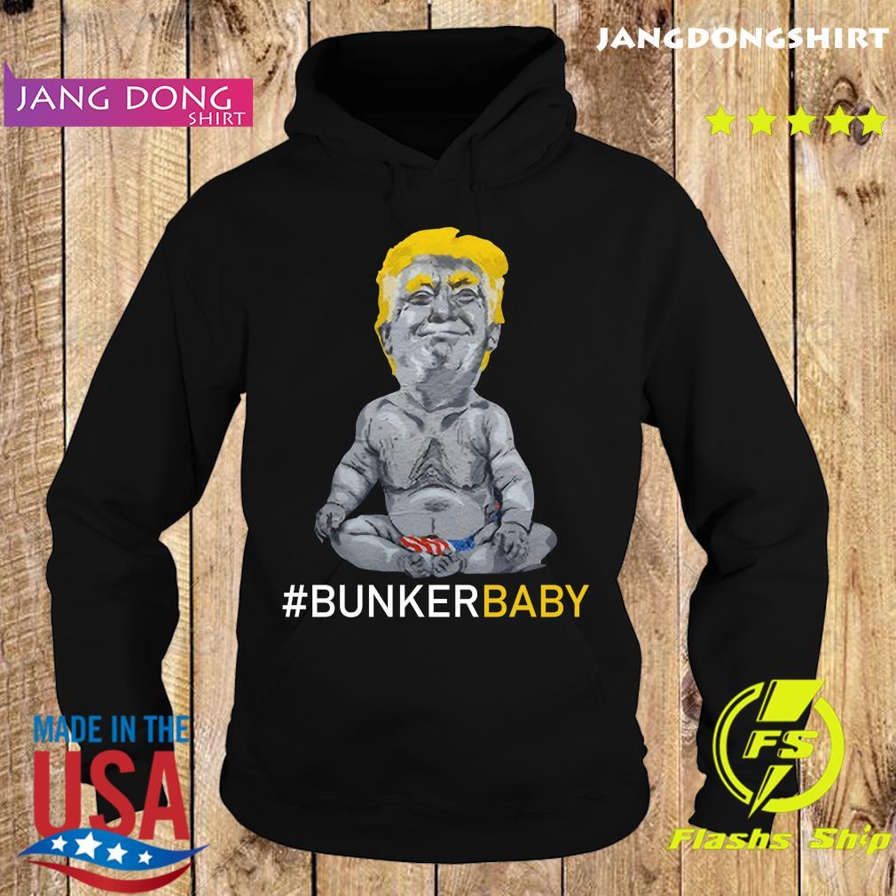 Donald Trump Bunker Baby Shirt Hoodie