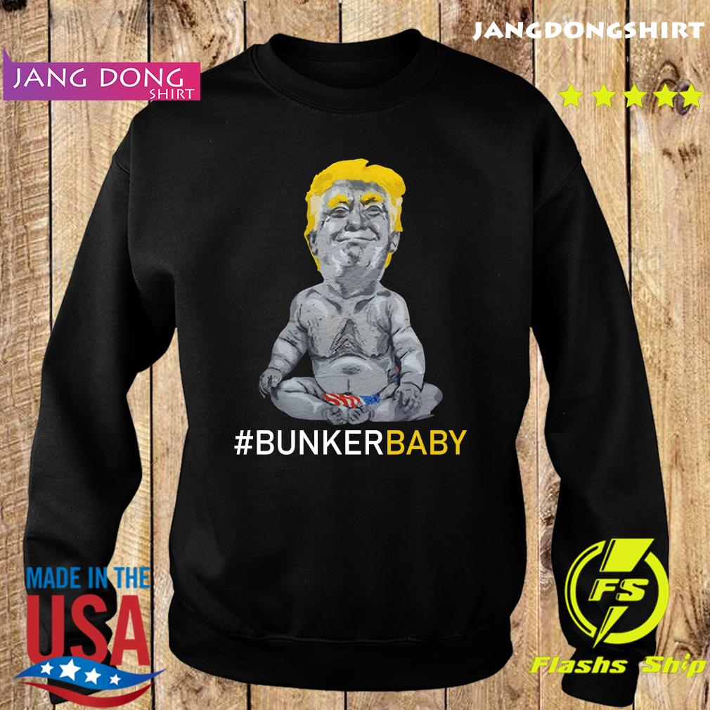 Donald Trump Bunker Baby Shirt Sweater