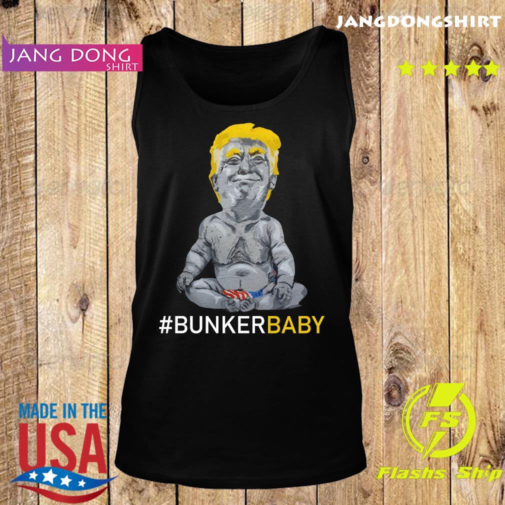 Donald Trump Bunker Baby Shirt Tank top