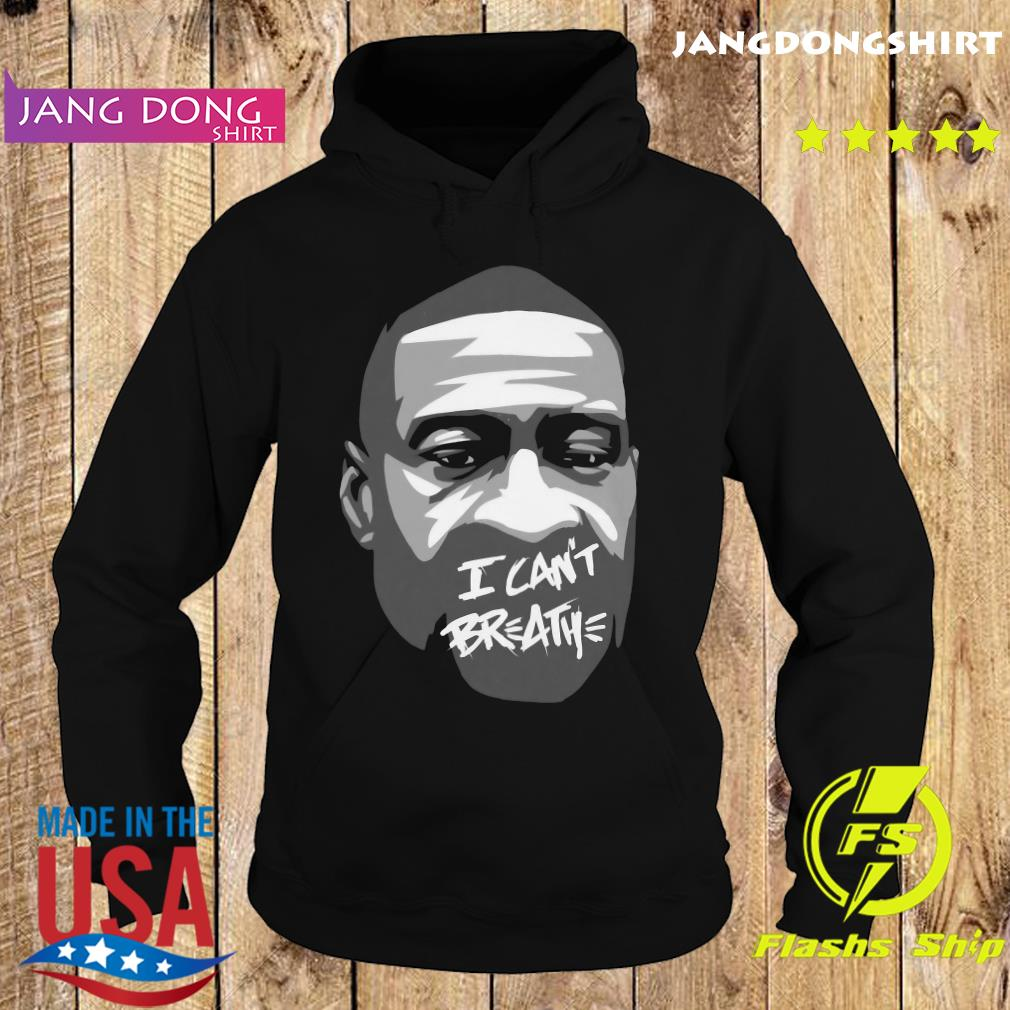 George Floyd I Can't Breathe Shirt Hoodie
