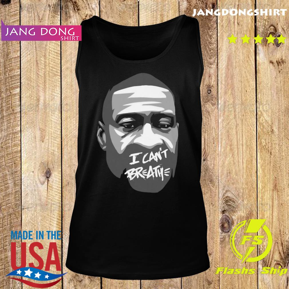 George Floyd I Can't Breathe Shirt Tank top