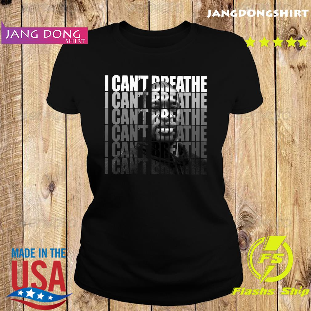 George Floyd I Can't Breathe T-Shirt Ladie tee