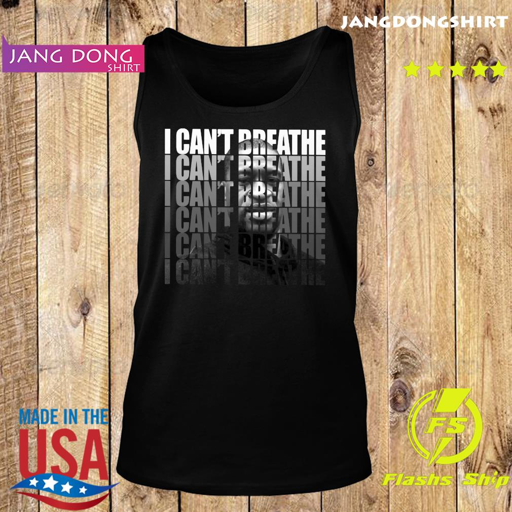 George Floyd I Can't Breathe T-Shirt Tank top