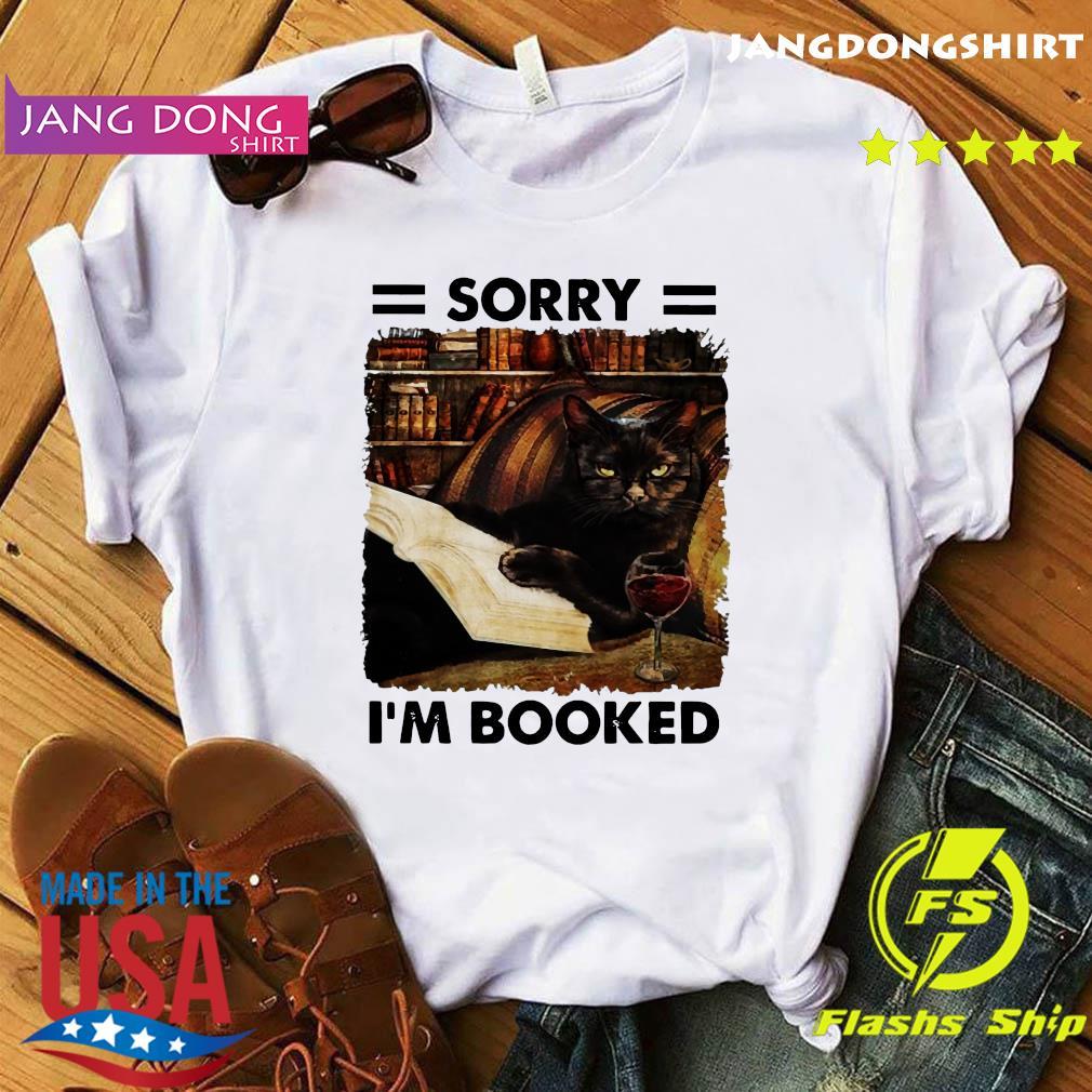 Black Cat Sorry I_m Booked Shirt