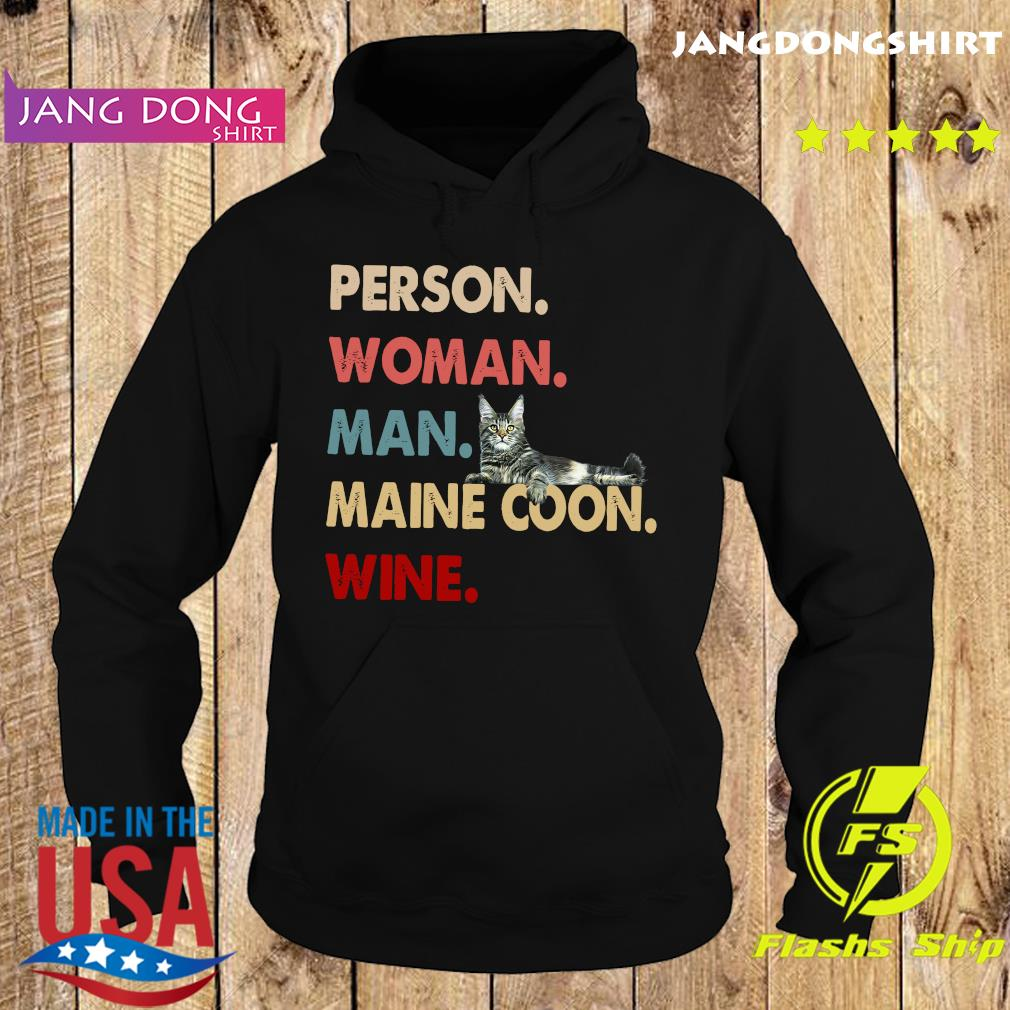 Cat Person Woman Man Maine Coon Wine Shirt Hoodie