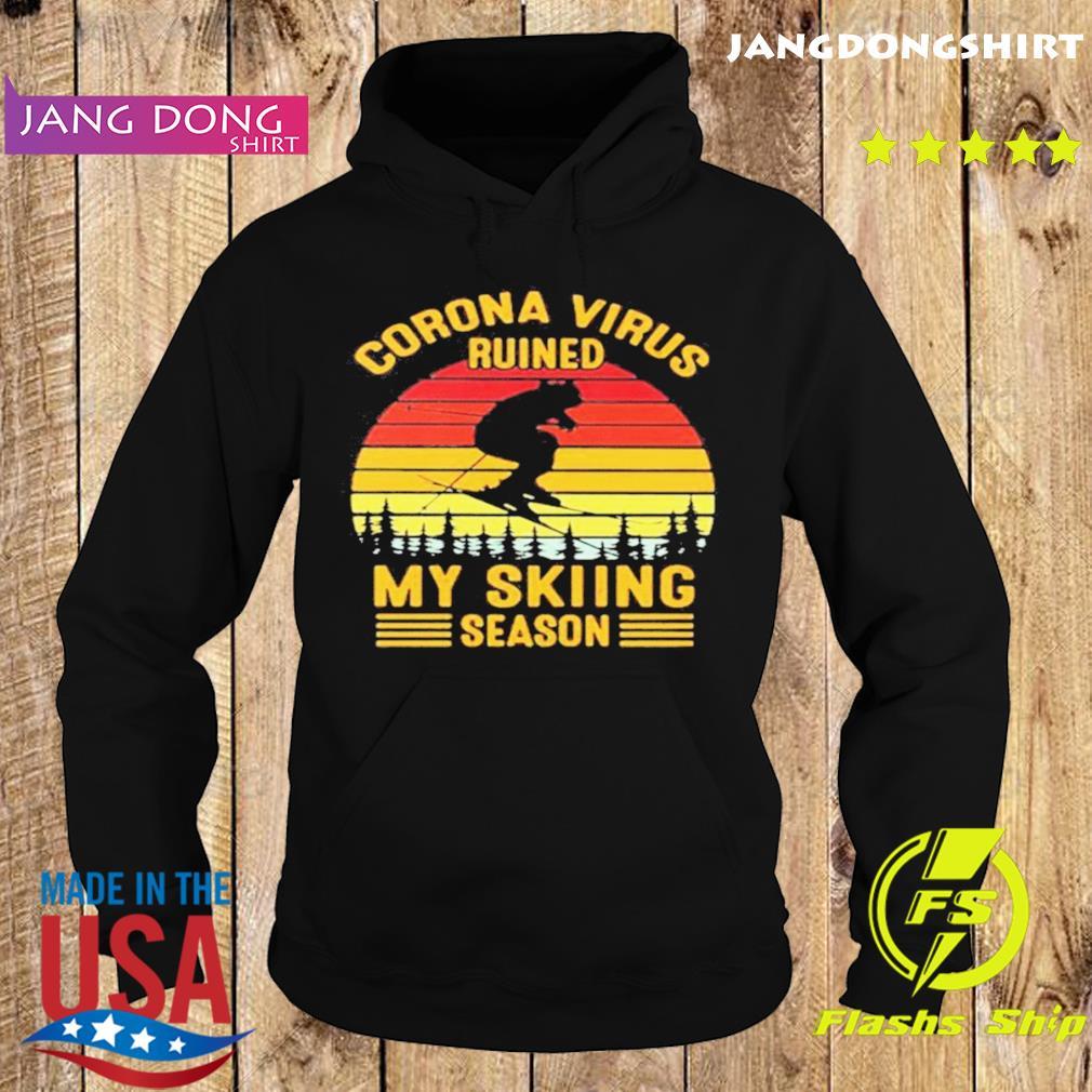 Corona virus ruined my skiing season vintage retro s Hoodie