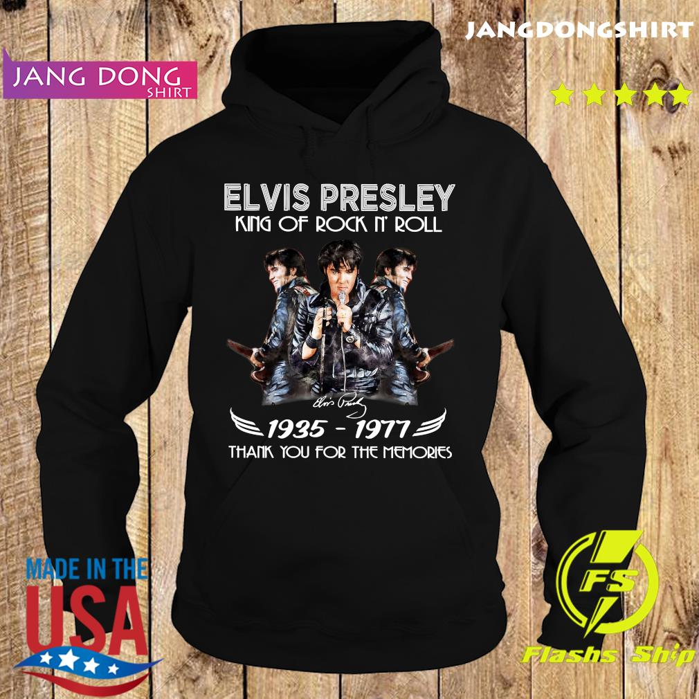 Elvis Presley King Of Rock N' Roll 1935 1977 Thank You For The Memories Signature Shirt Hoodie