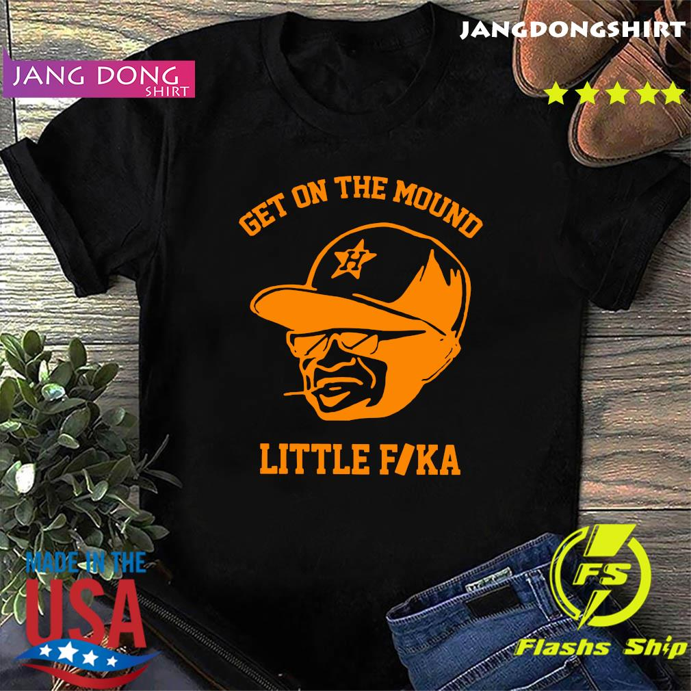 Get On The Mound Little Fika Shirt