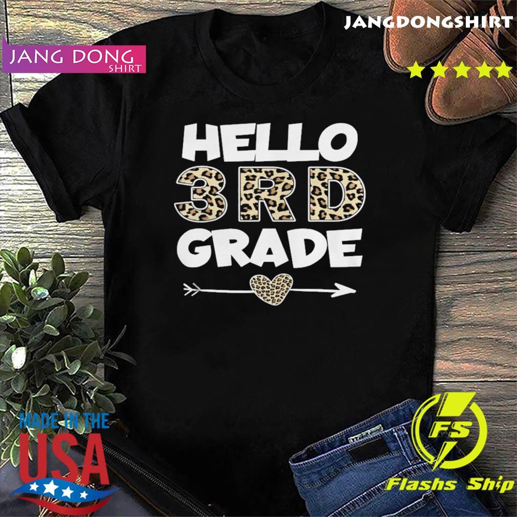 Hello 3rd Grade Leopard Print Third Grade Teacher Kids shirt