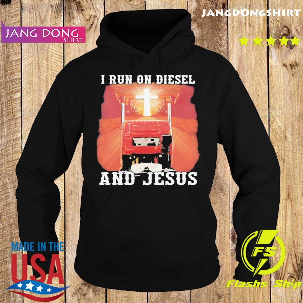I run on diesel and jesus sunset s Hoodie