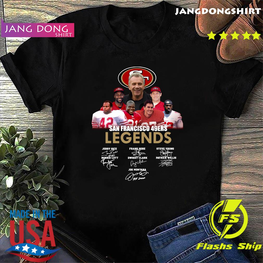 San Francisco 49ers Legends Signatures Shirt Hoodie Sweater Long Sleeve And Tank Top
