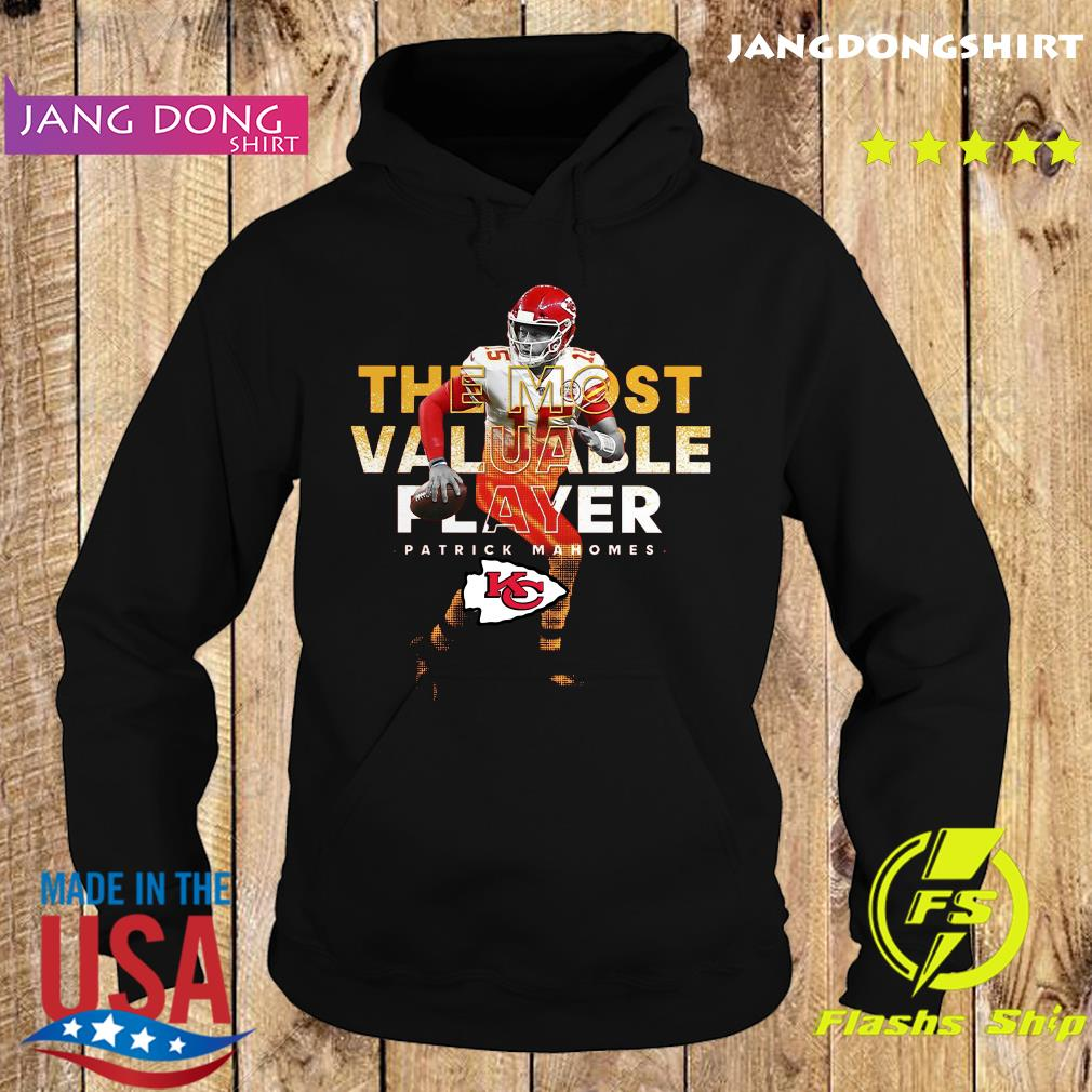 The Most Valuable Player Patrick Mahomes Kansas City Chiefs Shirt Hoodie