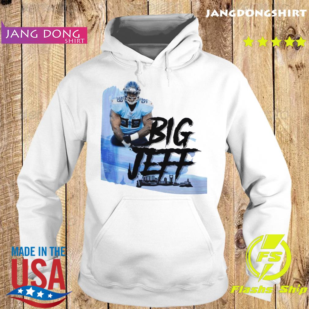 Big Jeff Tee Jeffery Simmons Tennessee Titans Shirt Hoodie