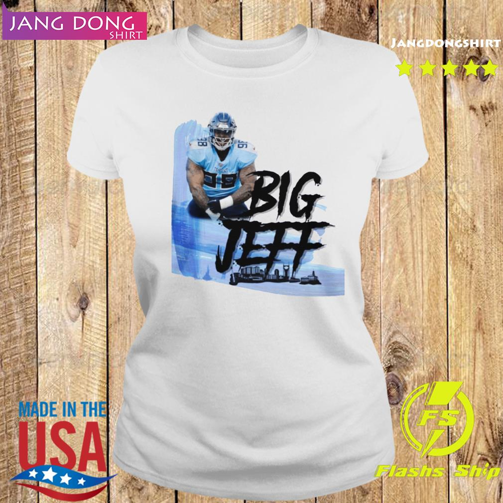 Big Jeff Tee Jeffery Simmons Tennessee Titans Shirt Ladies tee