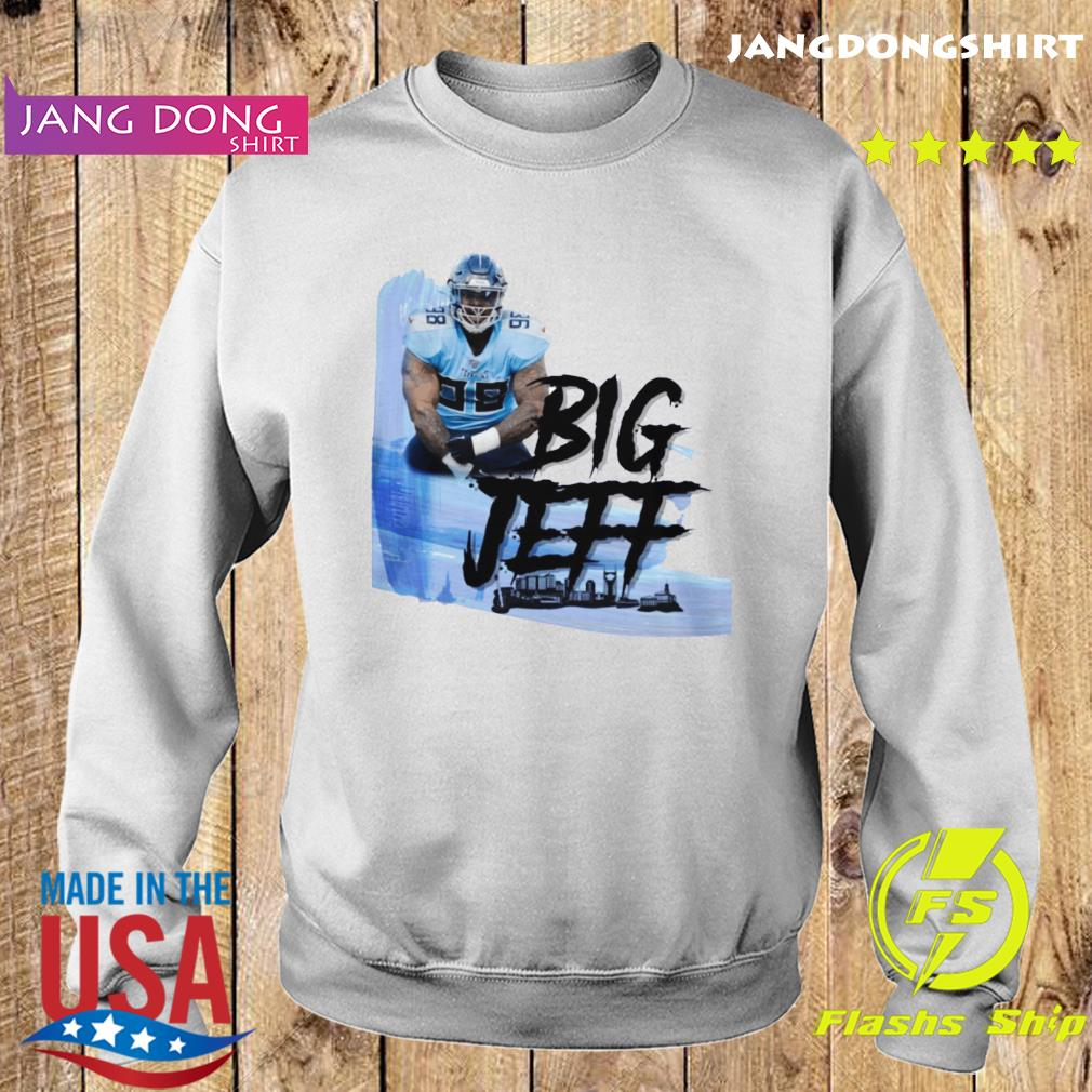 Big Jeff Tee Jeffery Simmons Tennessee Titans Shirt Sweater