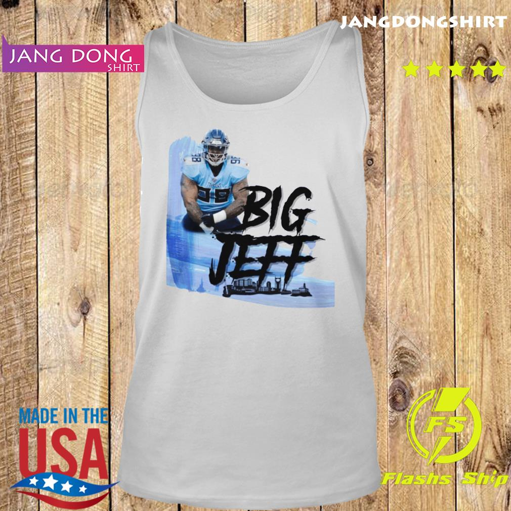 Big Jeff Tee Jeffery Simmons Tennessee Titans Shirt Tank top
