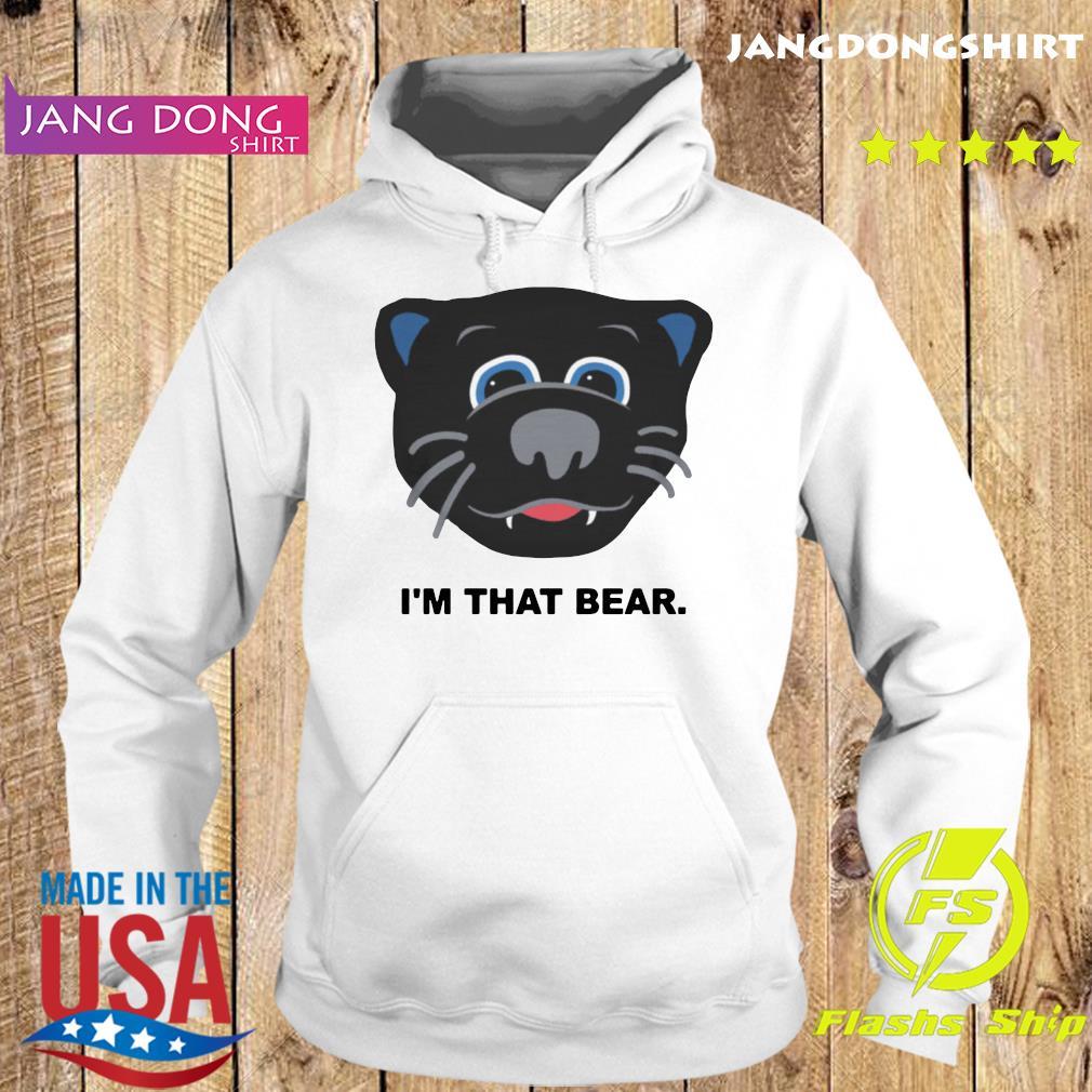 Official Carolina Panthers I'm That Bear Shirt Hoodie
