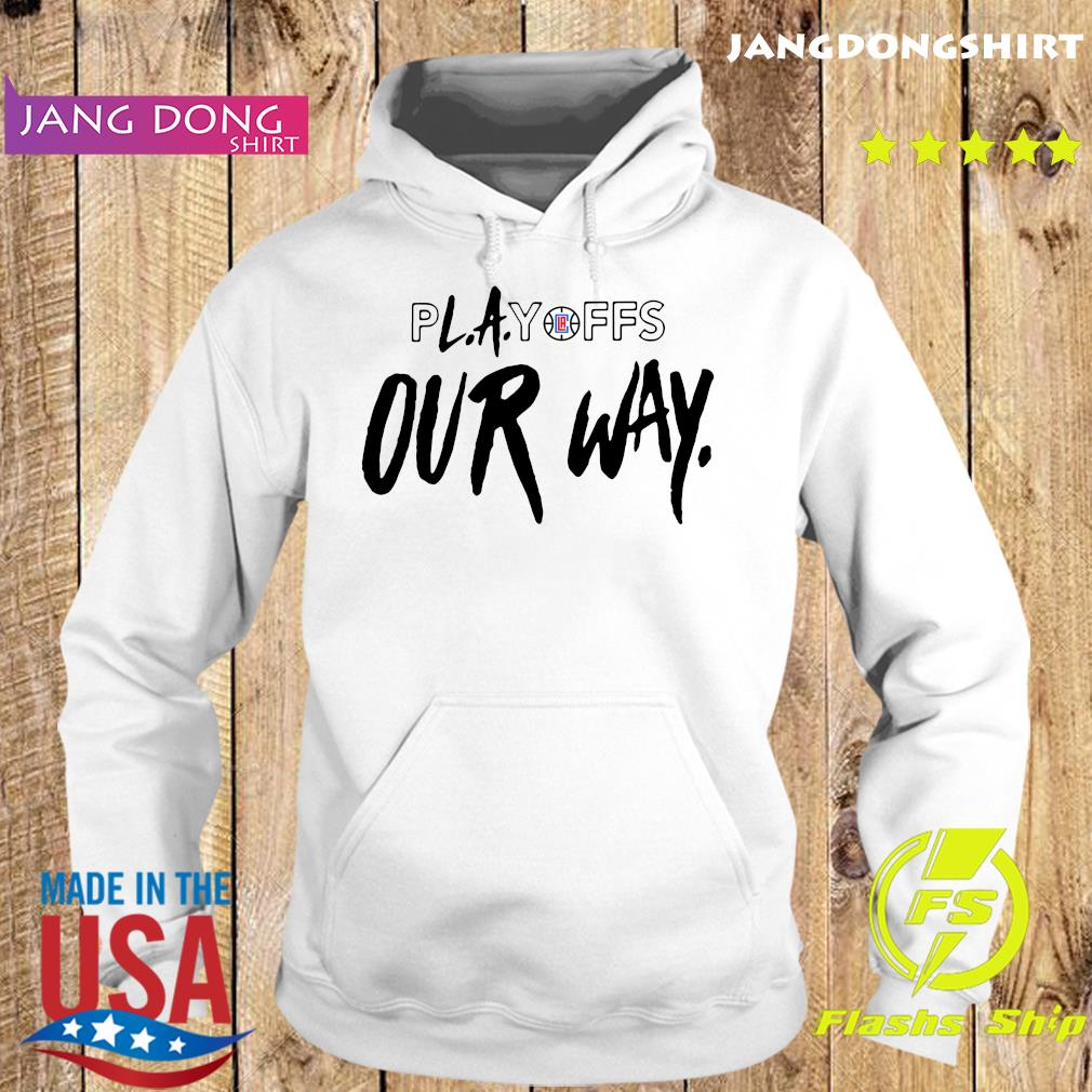 Playoff Our Way Logo Shirt Hoodie
