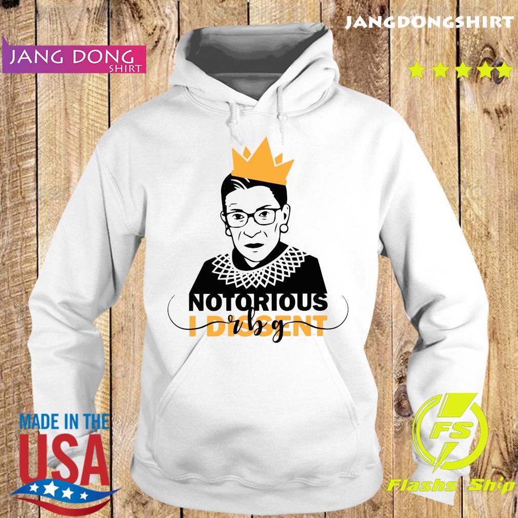 Ruth Bader Ginsburg RBG Notorious I Dissent Shirt Hoodie