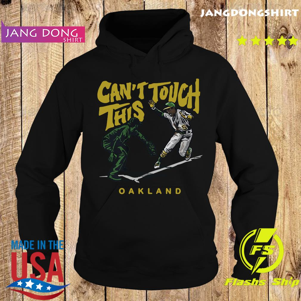Tony Kemp Can't Touch This Oakland 2020 Shirt Hoodie