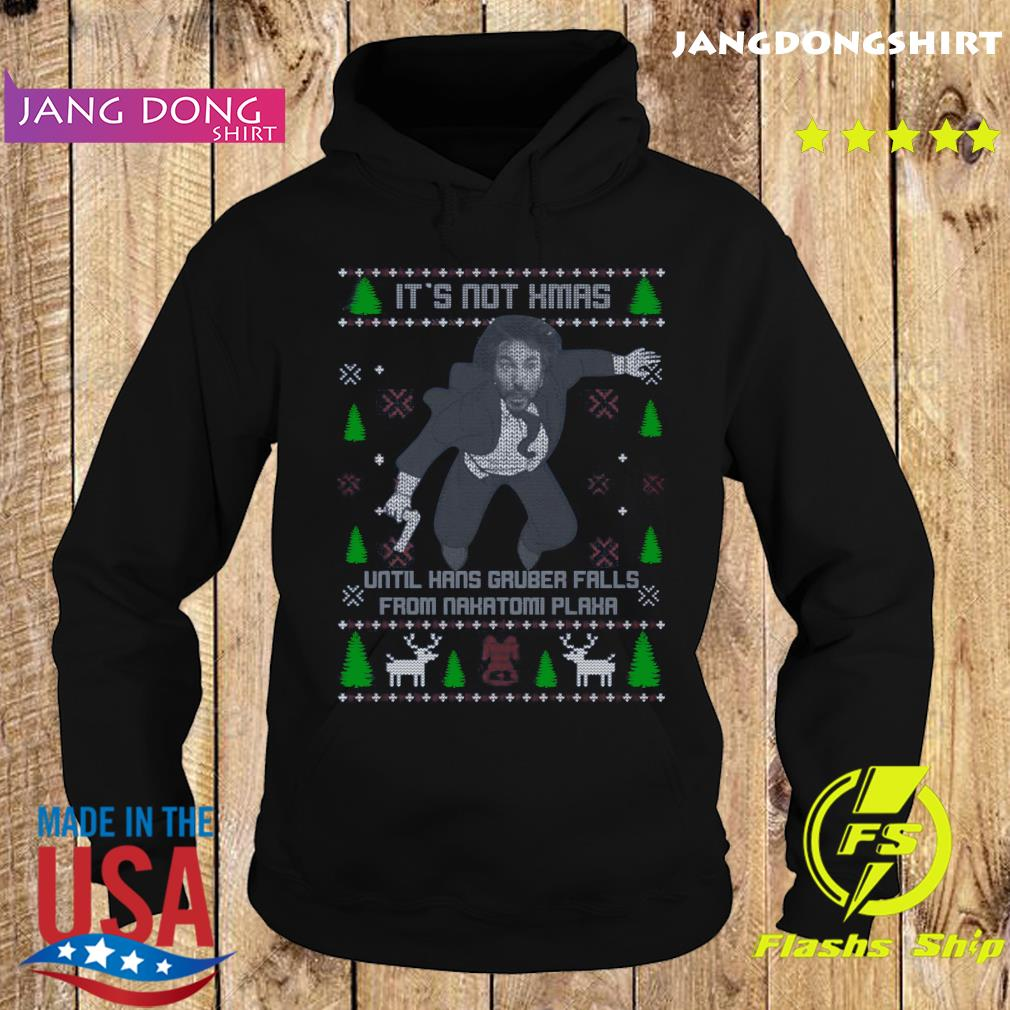 It's Not Xmas Until Hans Gruber Fall From Nakatomi Plaza Christmas Shirt Hoodie