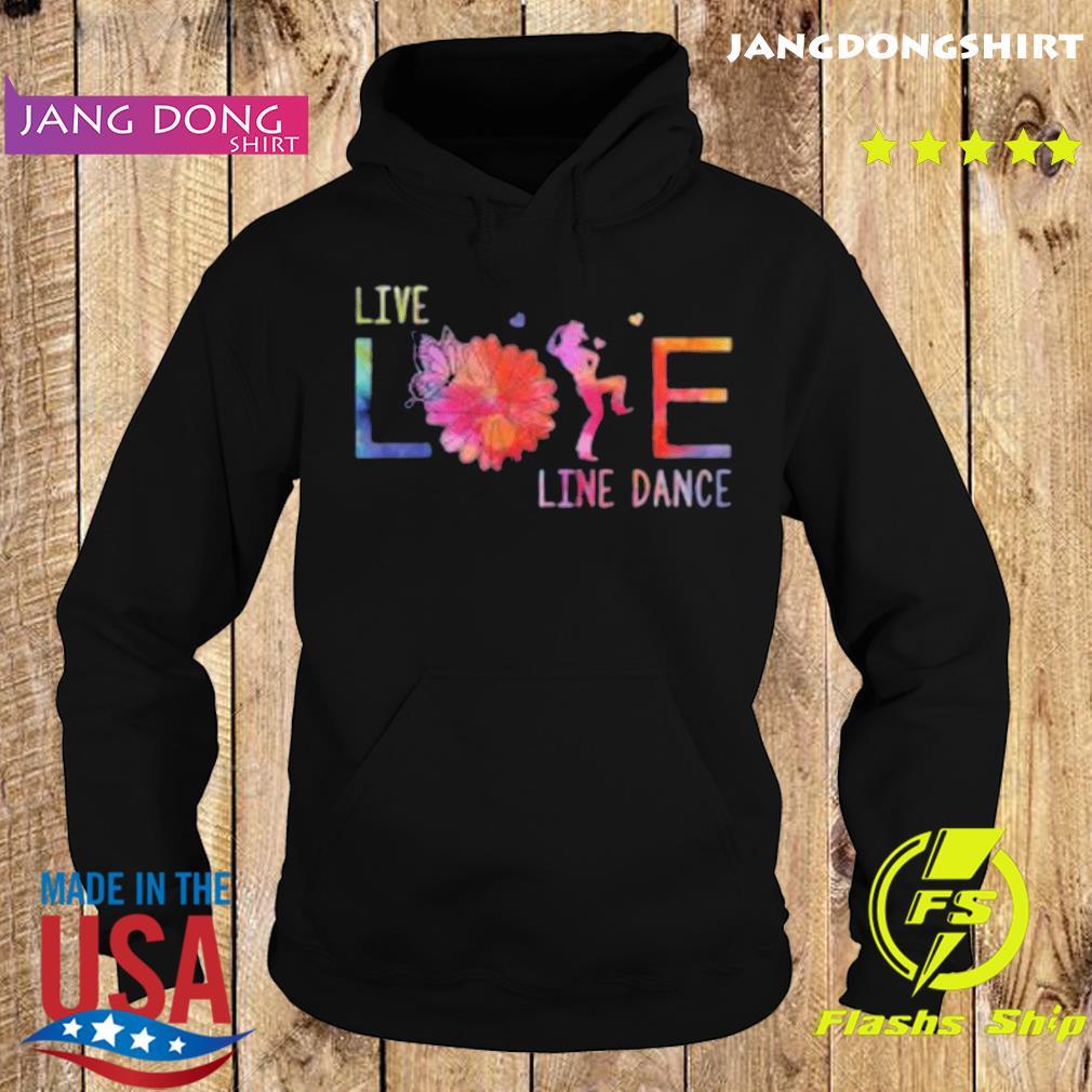 Live Life Line Dance 2020 T-Shirt Hoodie