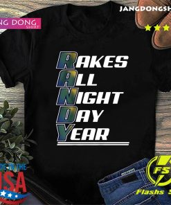 Randy Arozarena Rakes All Night Day Year T-Shirt