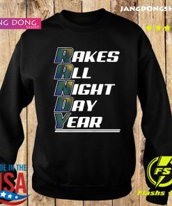 Randy Arozarena Rakes All Night Day Year T-Shirt Sweater