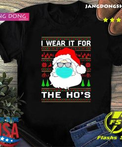 Santa Claus face mask I wear it for the ho's Christmas 2020 T-Shirt
