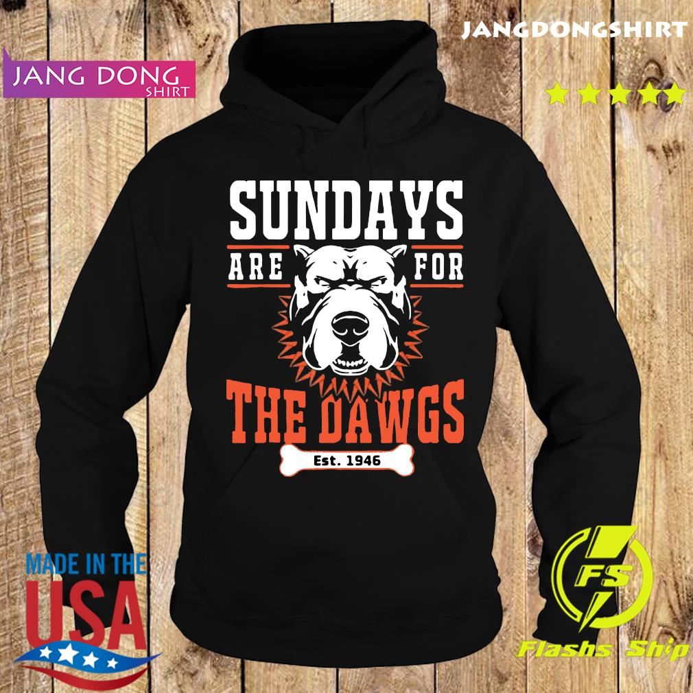 Sundays Are For The Dawgs Cleveland T-Shirt Hoodie