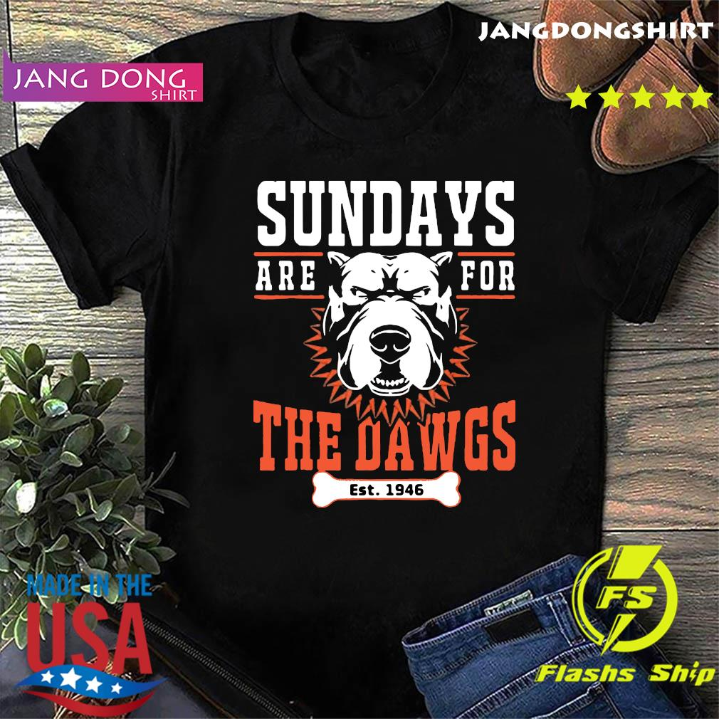 Sundays Are For The Dawgs Cleveland T-Shirt