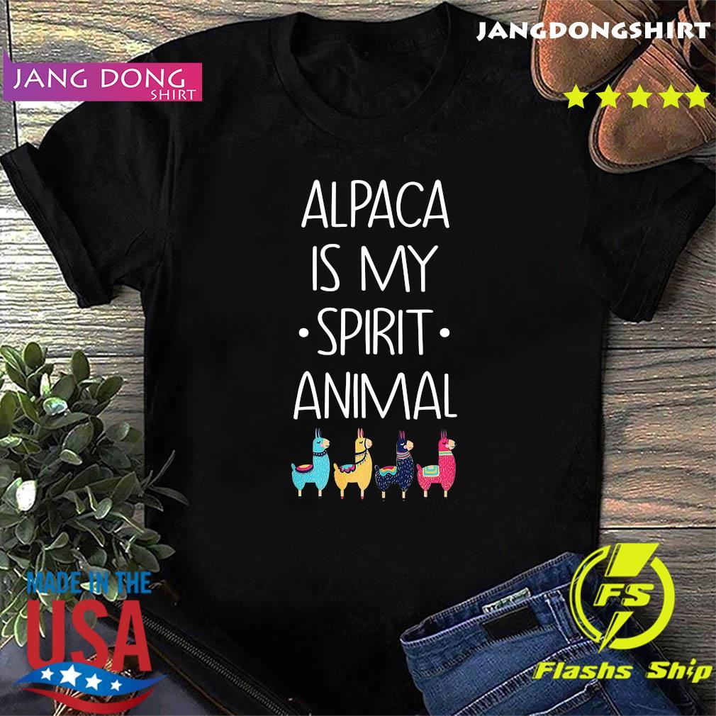 Alpaca Is My Spirit Animal Shirt