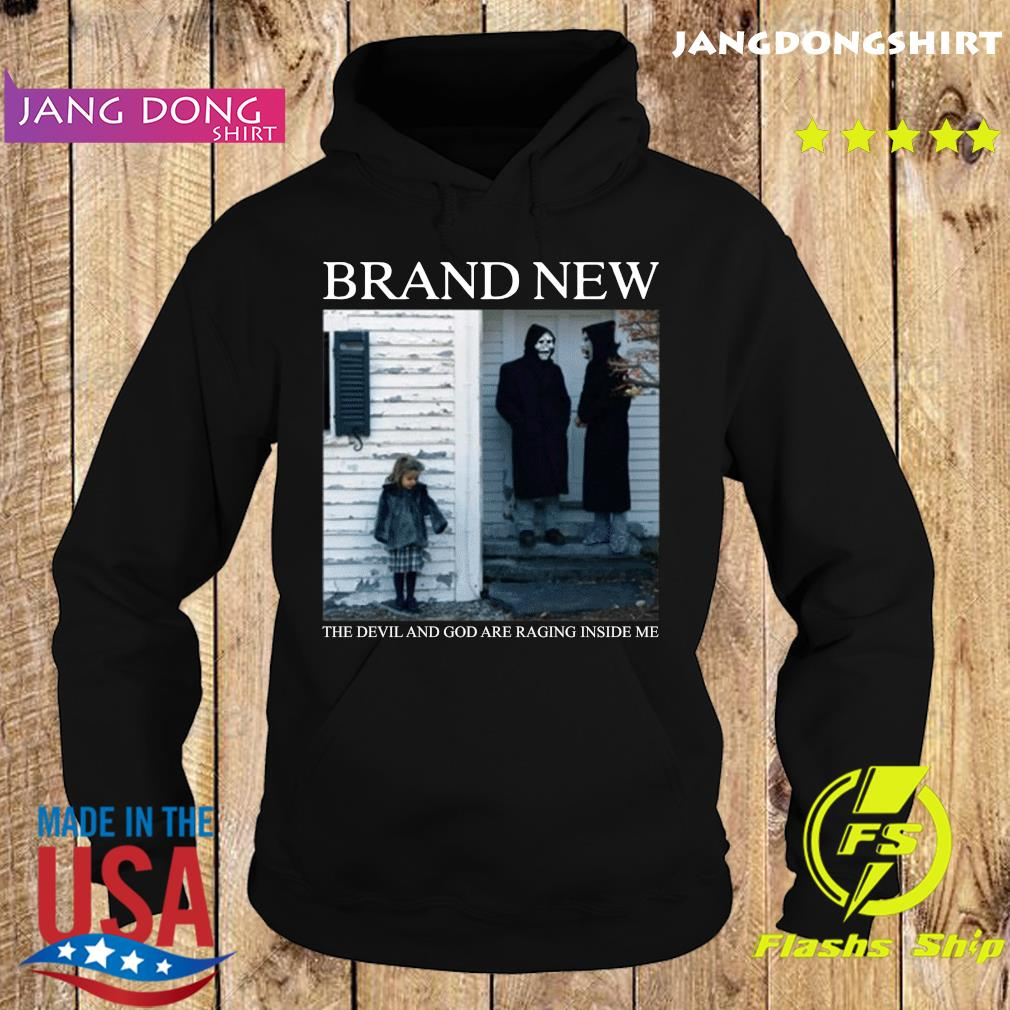 Brand New The Devil And God Are Raging Inside Me Shirt Hoodie