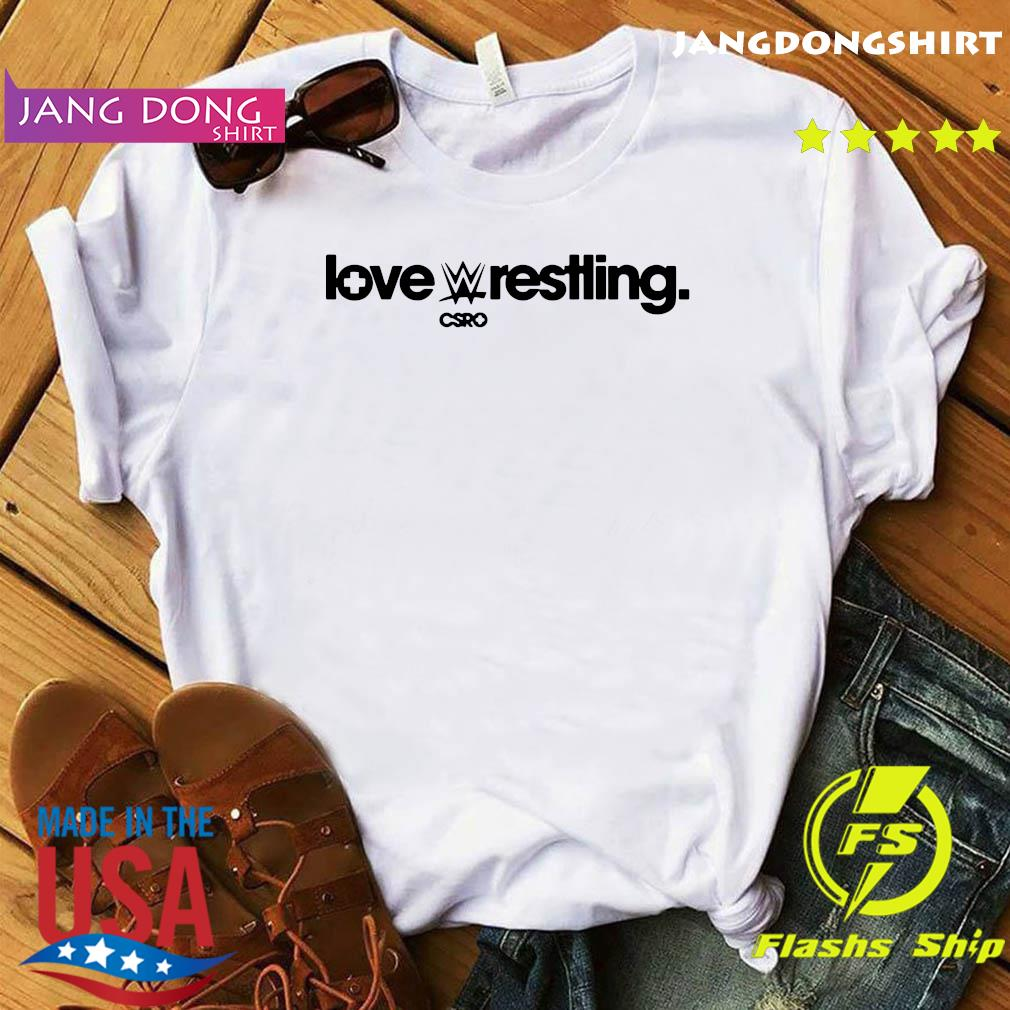 Csro Love Wrestling Shirt