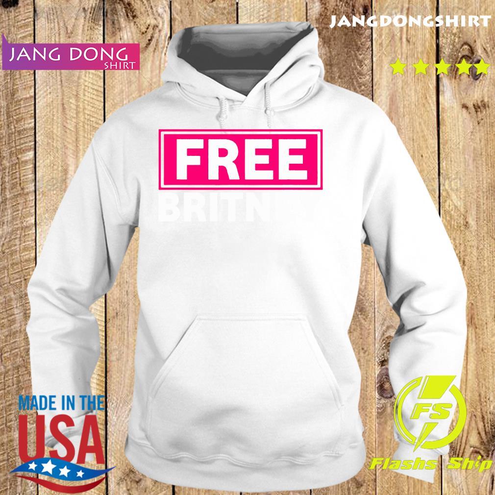 Free Britney Hashtag Shirt Hoodie