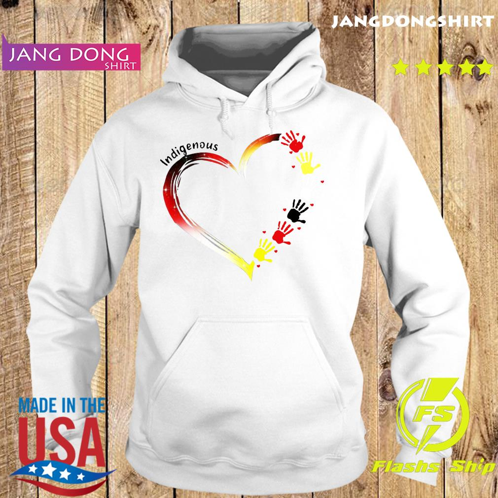 Heart Indigenous Hands Shirt Hoodie